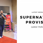 Supernatural Provision | Lester Holland