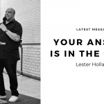 Your Answer is in the Word | Lester Holland