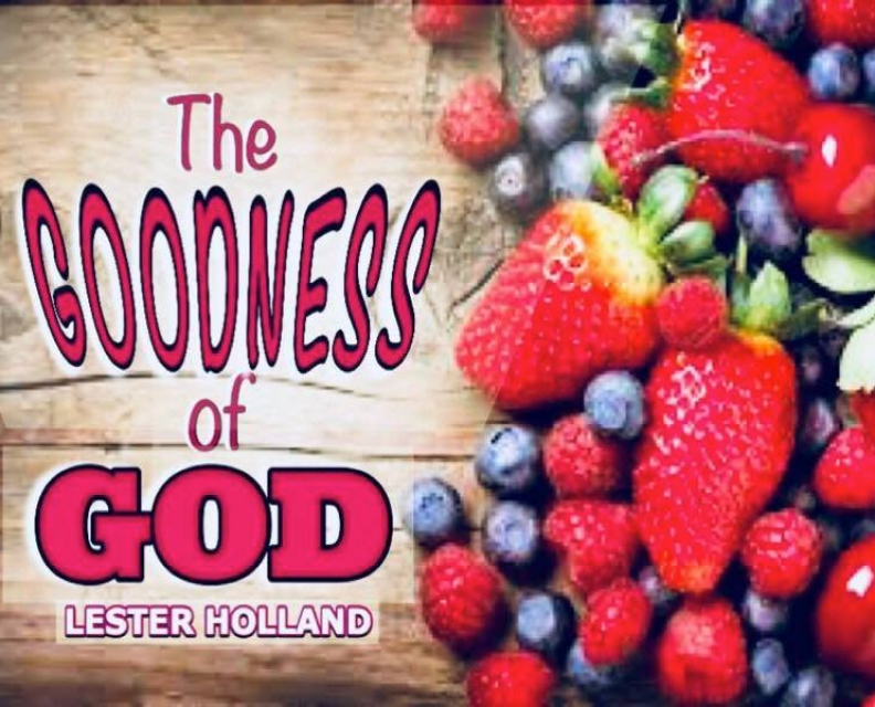 The Goodness of God. Part 2