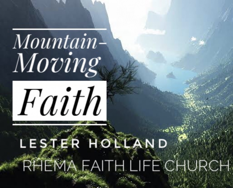 Mountain-Moving Faith. Part 6. Faith Will Work By Saying Without Praying