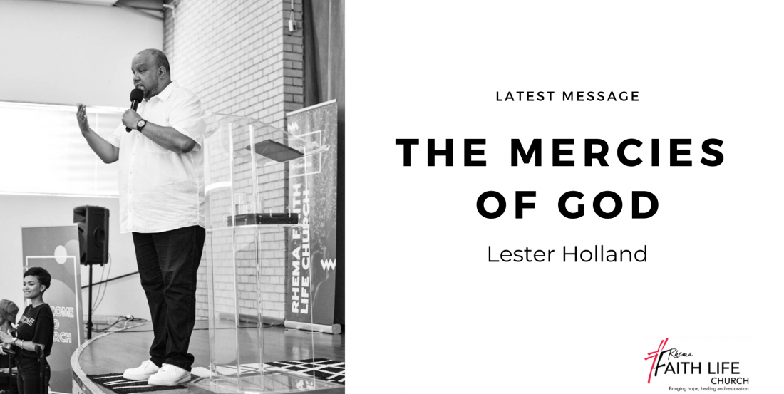 The Mercies Of God | Lester Holland